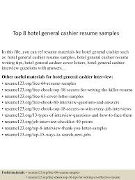 Retail Cashier Resume Top8hotelgeneralcashierresumesamples 150723081012 Lva1 App6891 Thumbnail 4 Jpg Cb U003d1437639059