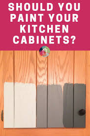 Painting Kitchen Cabinet Should I Paint My Kitchen Cabinets 9 Questions To Ask First