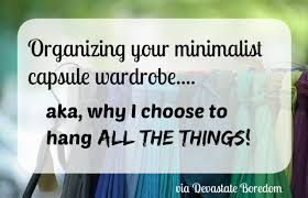 organizing your minimalist capsule wardrobe the life changing