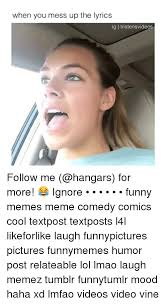 It S Messed Up Funny - when you mess up the lyrics ig tristensvideos follow me for more