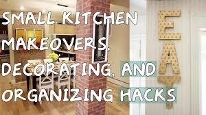 organizing hacks small kitchen makeovers decorating and organizing hacks