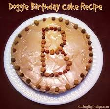 birthday cakes for dogs dog birthday cake recipe a special treat for your dog s big day