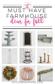 must have farmhouse decor for fall u2022 taylor bradford