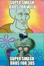 Smash Bros Memes - squidward meme imgflip