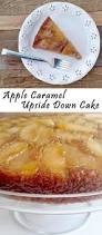 apple caramel upside down cake lord byron u0027s kitchen