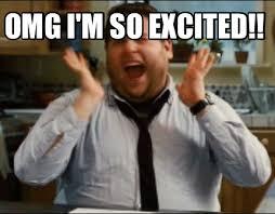 Excited Meme - meme maker omg i m so excited meme maker high lari ous