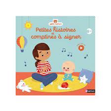 si e auto comptine livre petites histoires et comptines à signer pour enfant de 6 mois