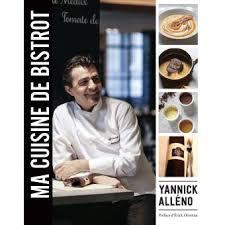 livre cuisine bistrot ma cuisine de bistrot 125 recettes du terroir parisien relié