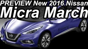 new nissan 2016 preview new 2016 nissan micra march youtube