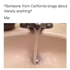 California Meme - memebase california all your memes in our base funny memes