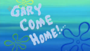 Gary Meme - gary s song gary come home know your meme