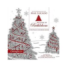 because of bethlehem coloring book paperback max
