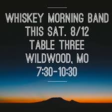 Table Three Wildwood Mo Whiskey Morning Home Facebook
