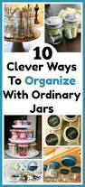 organize home organizing with jars