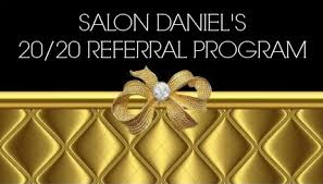 referral program salon daniel hair and spa nail salon