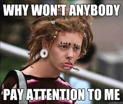 Funny Whore Memes - sad attention whore memes quickmeme