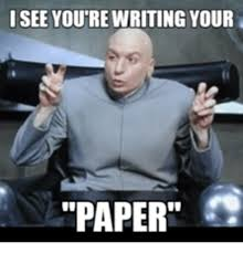 Writing Meme - 25 best memes about writing paper meme writing paper memes