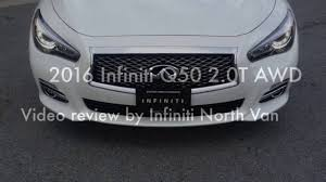 infiniti van 2016 infiniti q50 2 0t awd video review youtube