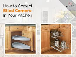 Corner Cabinet In Kitchen How To Correct Blind Corners Png