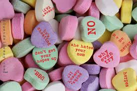 valentines day candy hearts sarcastic candy hearts valentines day blunt delivery where