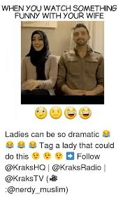 Funny Wife Memes - when you watch something funny with your wife ladies can be so