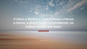 Making A House A Home Helen Steiner Rice Quotes 34 Wallpapers Quotefancy