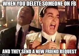 Facebook Friends Meme - deleting fb friends meme memesuper facebook sucks social