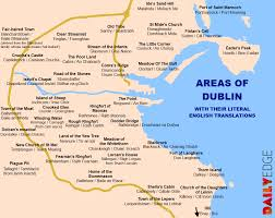 Map Of Dublin Ireland 38 Districts Of Dublin With Their Literal English Translations