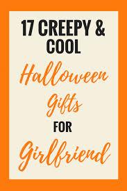 17 creepy cool halloween gifts for girlfriend u2013 girls gift blog