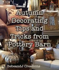 Pottery Barn Fall Decor - bebe pottery barn autumn styling tips part three for the