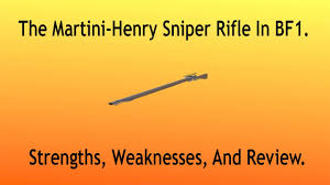 martini henry bf1 martini henry infantry sniper rifle in battlefield 1 scout class
