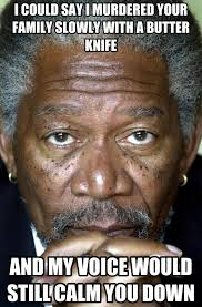 Morgan Freeman Memes - image 531783 morgan freeman know your meme