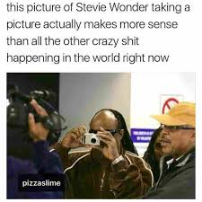 Stevie Meme - dopl3r com memes this picture of stevie wonder taking a