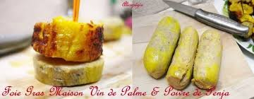 cuisine vin de foie gras maison au poivre de penja et vin de palme pegie