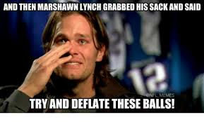 Marshawn Lynch Memes - and then marshawn lynch grabbed his sack and said memes try and