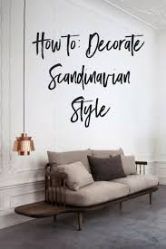 43 best scandi style images on pinterest scandi style home and