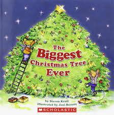 Christmas Trees The Biggest Christmas Tree Ever Steven Kroll Jeni Bassett