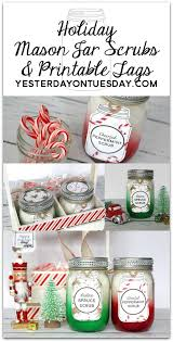 holiday mason jar scrubs and printable tags simple and super