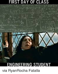 First Day Of Class Meme - first day of class engineering student via ryanrocha fatalla