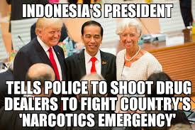 Indonesian Meme - indonesian president tells police to shoot drug dealers memenews