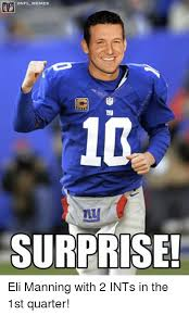 Eli Manning Memes - onfl memes surprise eli manning with 2 ints in the 1st quarter