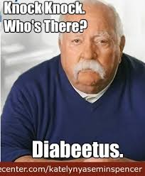 Diabetus Meme - diabeetus is there by katelynyaseminspencer meme center
