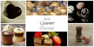top 5 gourmet chocolates 2017 goody for me