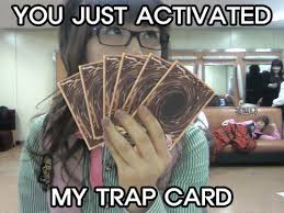 You Ve Activated My Trap Card Meme - blue you just activated my trap card snsd style
