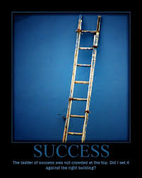 Ladder Meme - success the ladder of success was not crowded at the top flickr