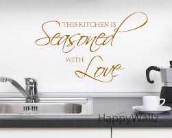 aliexpress com buy this kitchen is seasoned with love quote wall