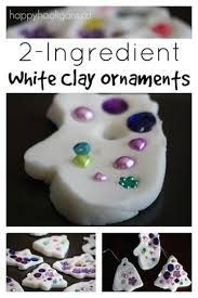 2 ingredient white clay dough ornaments happy hooligans