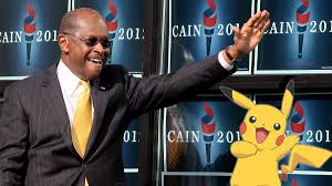Herman Cain Meme - cain quotes pokémon movie in final speech