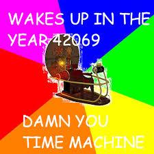 The Meme Machine - time machine meme know your meme