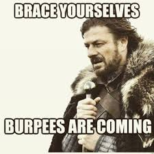 Burpees Meme - funny quotes about burpees popsugar fitness australia